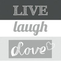 Live Laugh Love grey, Ambiente